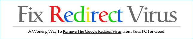 Fix Google Redirect Virus